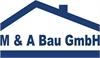 M & A Bau GmbH