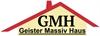 GMH Geister Massiv Haus Planung und Baubetreuung