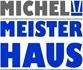 Michel Meisterhaus GmbH