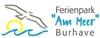 Ferienpark Am Meer Burhave GmbH